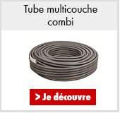 Tube multicouche combi
